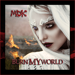 Burn My World
